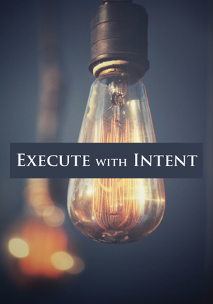 EXECUTE WITH INTENT