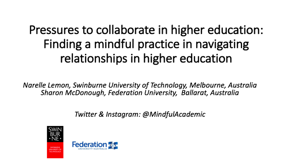 Pressures to collaborate in higher education: finding a mindful practice in navigating relationships in higher education  In a complex and demanding higher education environment wellness for scholars is an ethical imperative and is an essential component of self care, required to prevent burnout, distress, and impairment. Berg & Seeber (2016) remind us it is not something 'extra' or 'nice to do'; self care is worthy of our attention.