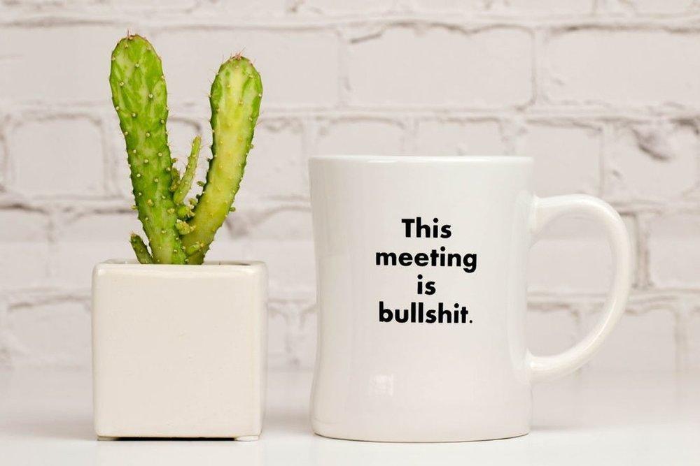 this-meeting-is-bullshit-coffee-mug_1024x1024.jpg
