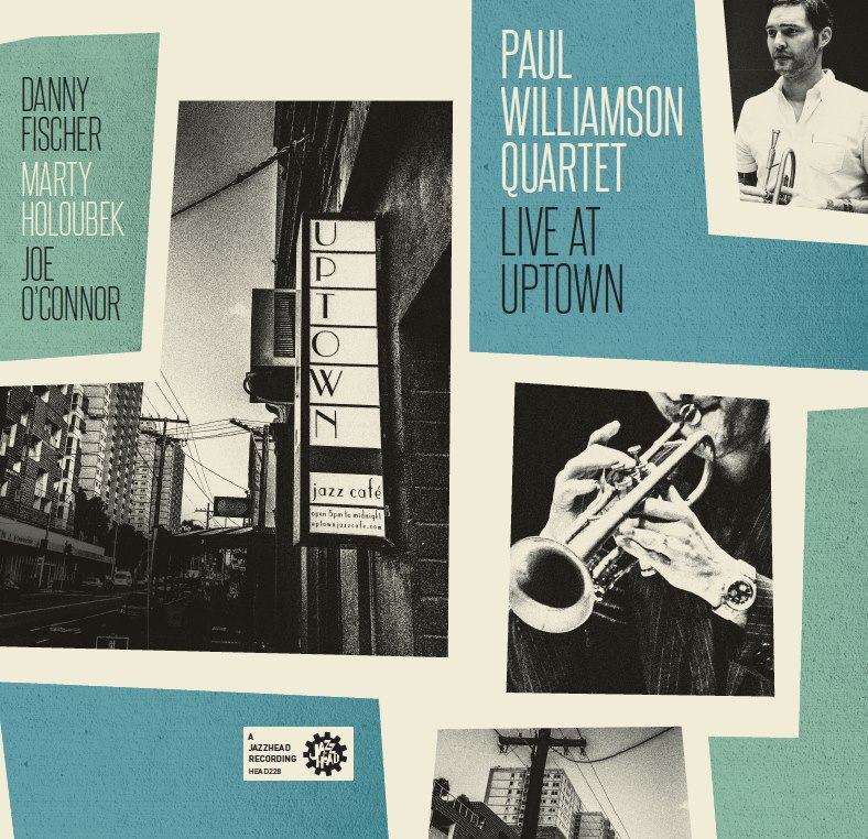 Paul Williamson Quartet - Live At Uptown (2016)