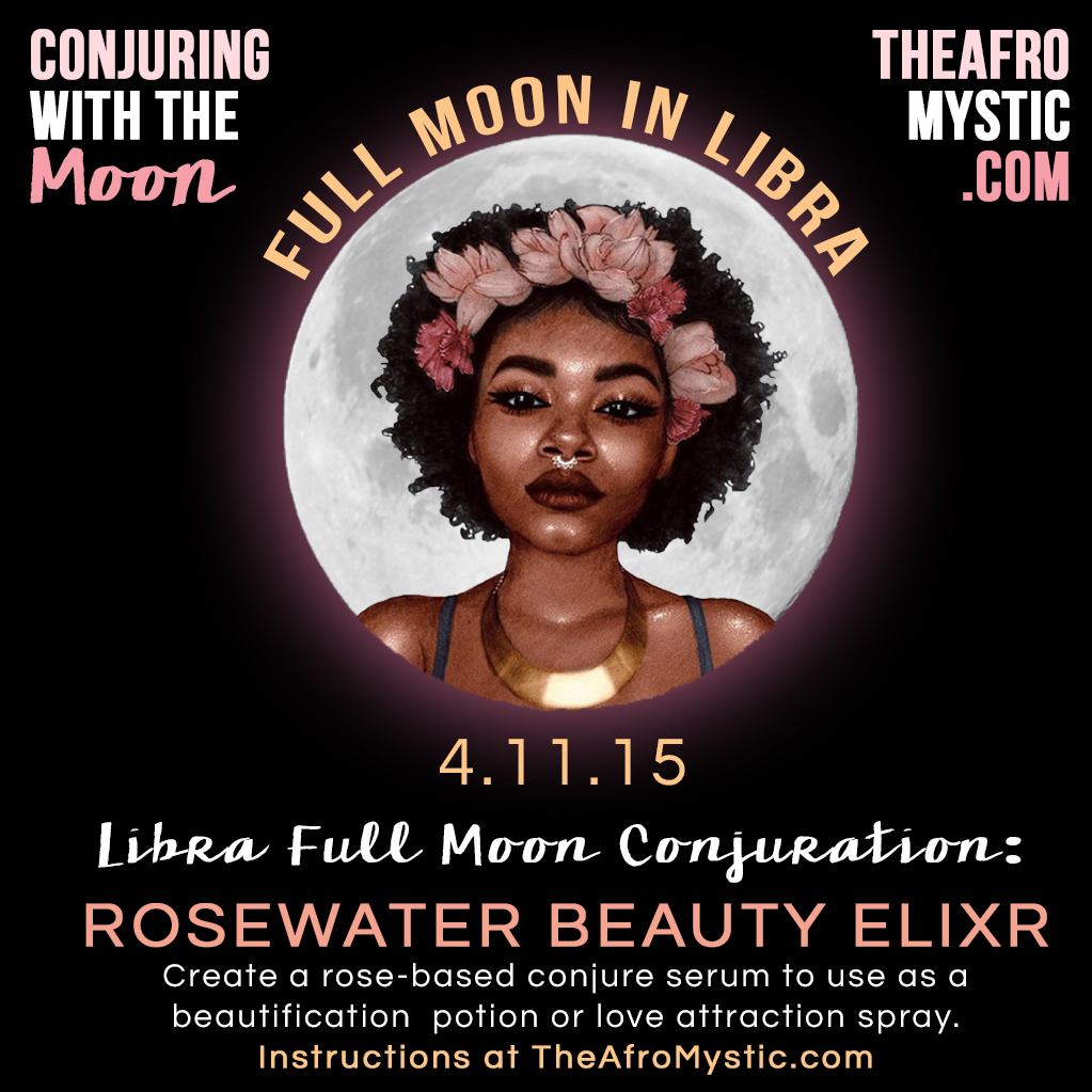 April Full Moon in Libra Conjuration: ROSEWATER BEAUTY ELIXR