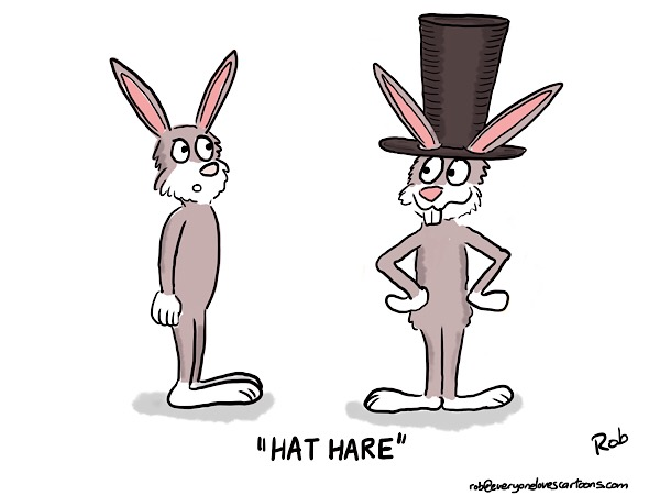 """Hi Rob, love the Hare. Think he would look really good with a taller hat."""