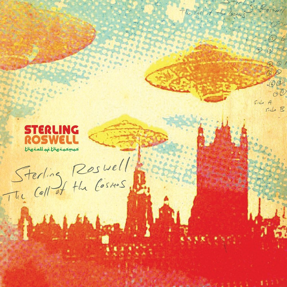 STERLING ROSWELL  THE CALL OF THE COSMOS  ROK001