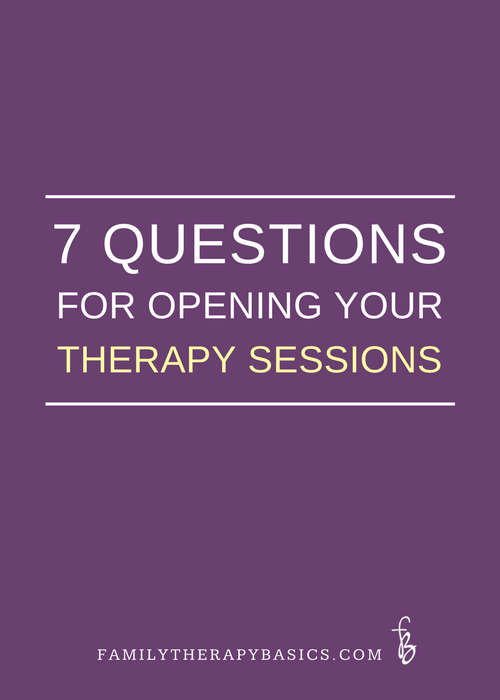 7 Questions for Opening Your Therapy Sessions