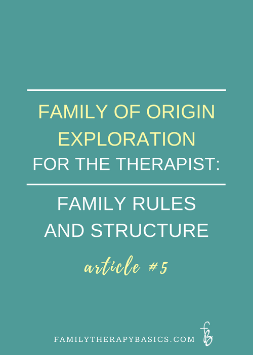 Family rules and structure