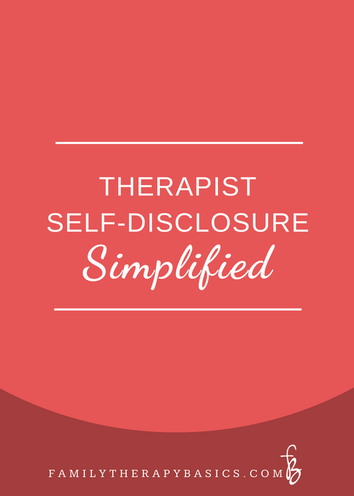 Therapist Self-Disclosure Simplified