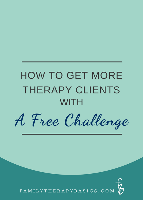 More Therapy Clients with a Free Challenge