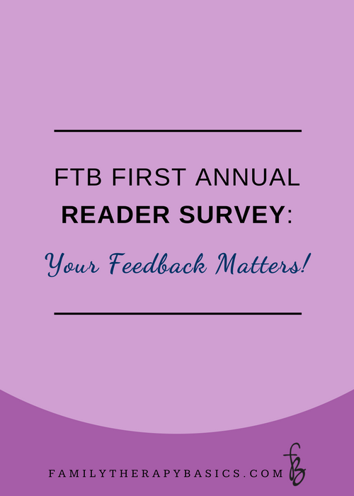 Family Therapy Basics Reader Survey