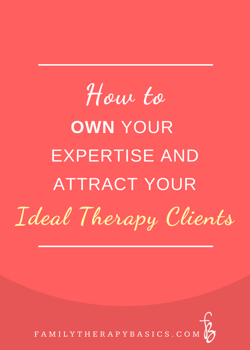 How to Own Your Therapy Expertise