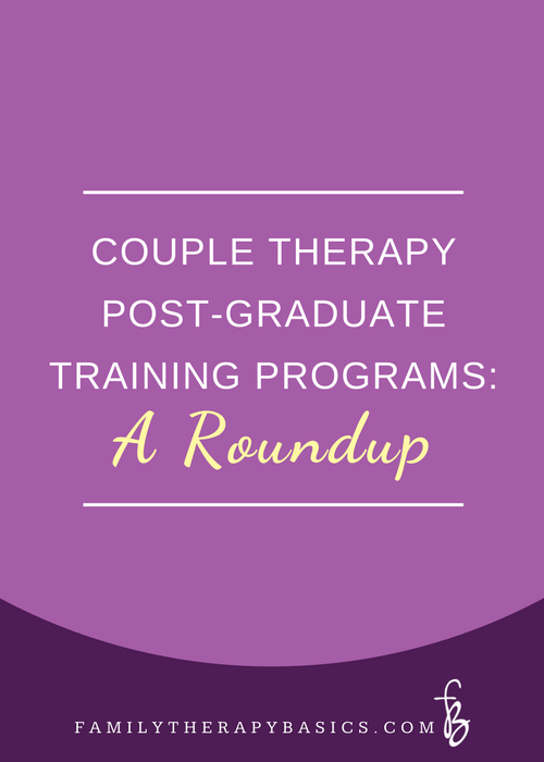 Couple Therapy Post-Graduate Training Programs
