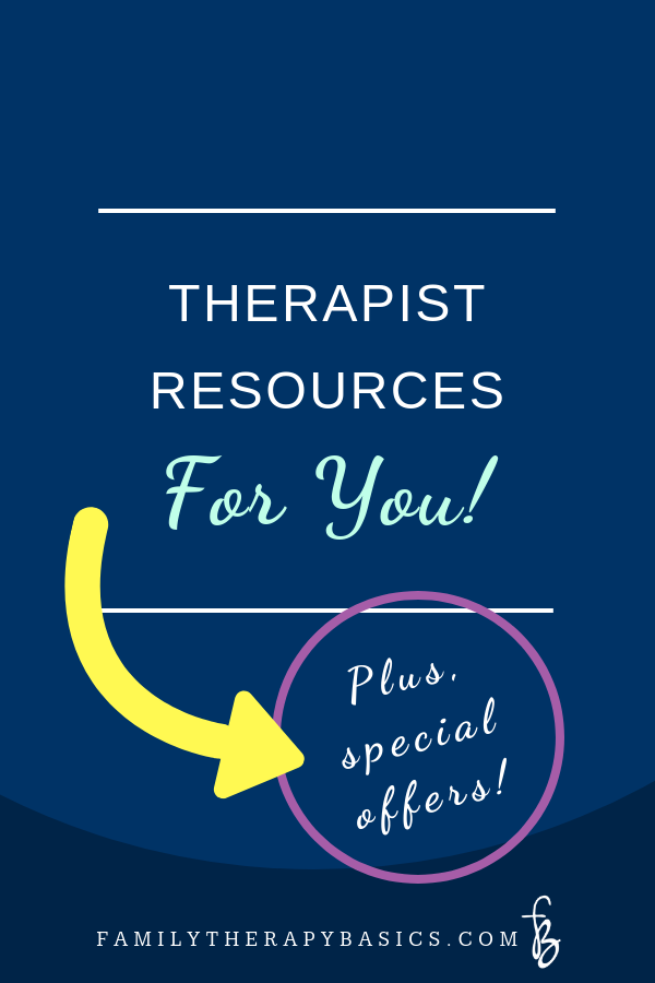 Therapist Resources | Family Therapy Basics