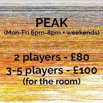 Peak (Mon-Fri 6pm-9pm + weekends) 2 players - £80, 3-5 players £100 (for the room)