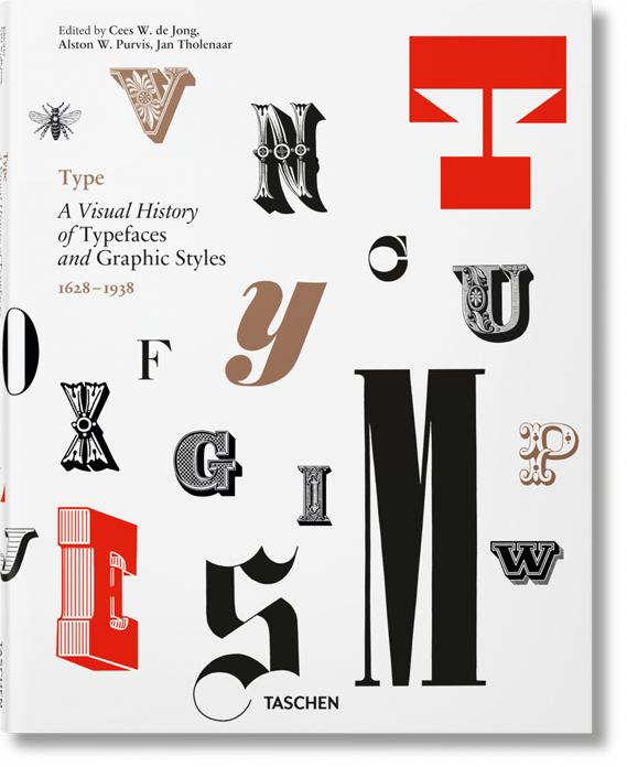 Vol 1 Type: A Visual History of Typefaces by Jan Tholenaar
