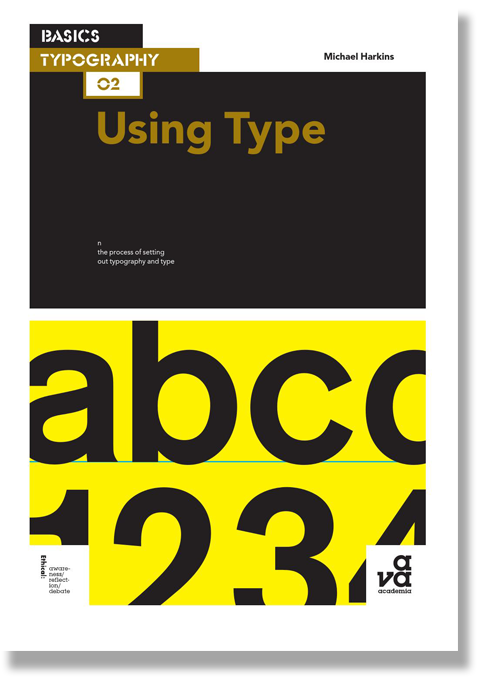 Basics Typography 02: Using Type by Michael Harkins (Paperback)