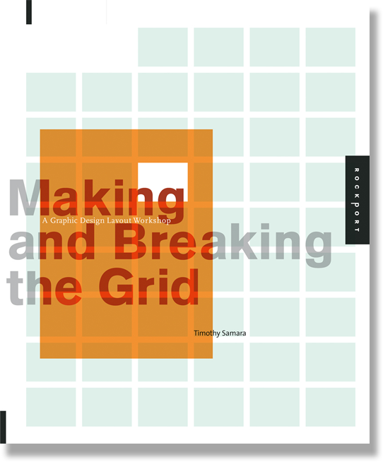 Making and Breaking the Grid (Graphic Design)