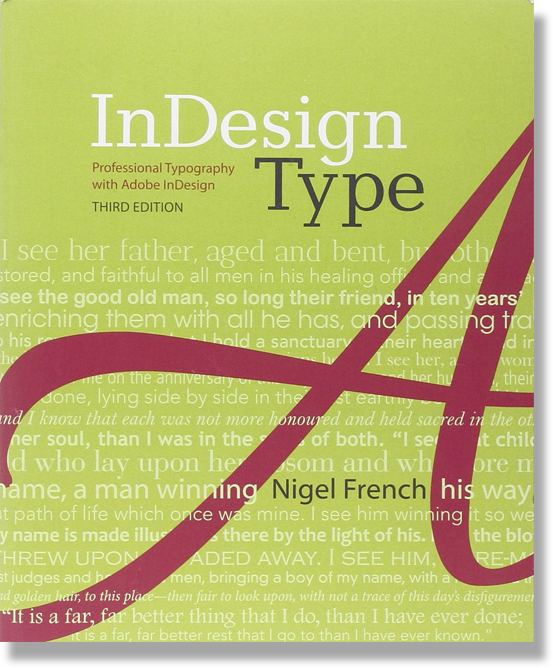 InDesign Type: Professional Typography with Adobe InDesign (3rd Edition)