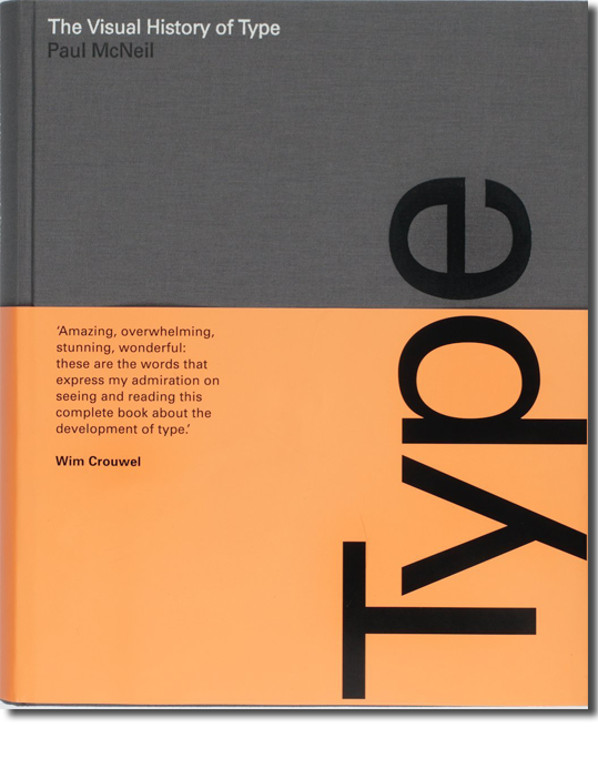 The Visual History of Type by Paul McNeil