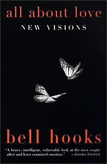 All About Love  by bell hooks *  bell hooks does a great job of discussing the various kinds of love in our life and from an intersectional perspective that she introduces in a way that makes it digestible for those unfamiliar with intersectionality.