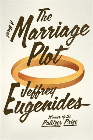 The Marriage Plot by  Jeffery Eugenidies *  The nature of love and life after college. I really like Eugenidies writing (see  The Virgin Suicides  and  Middlesex).