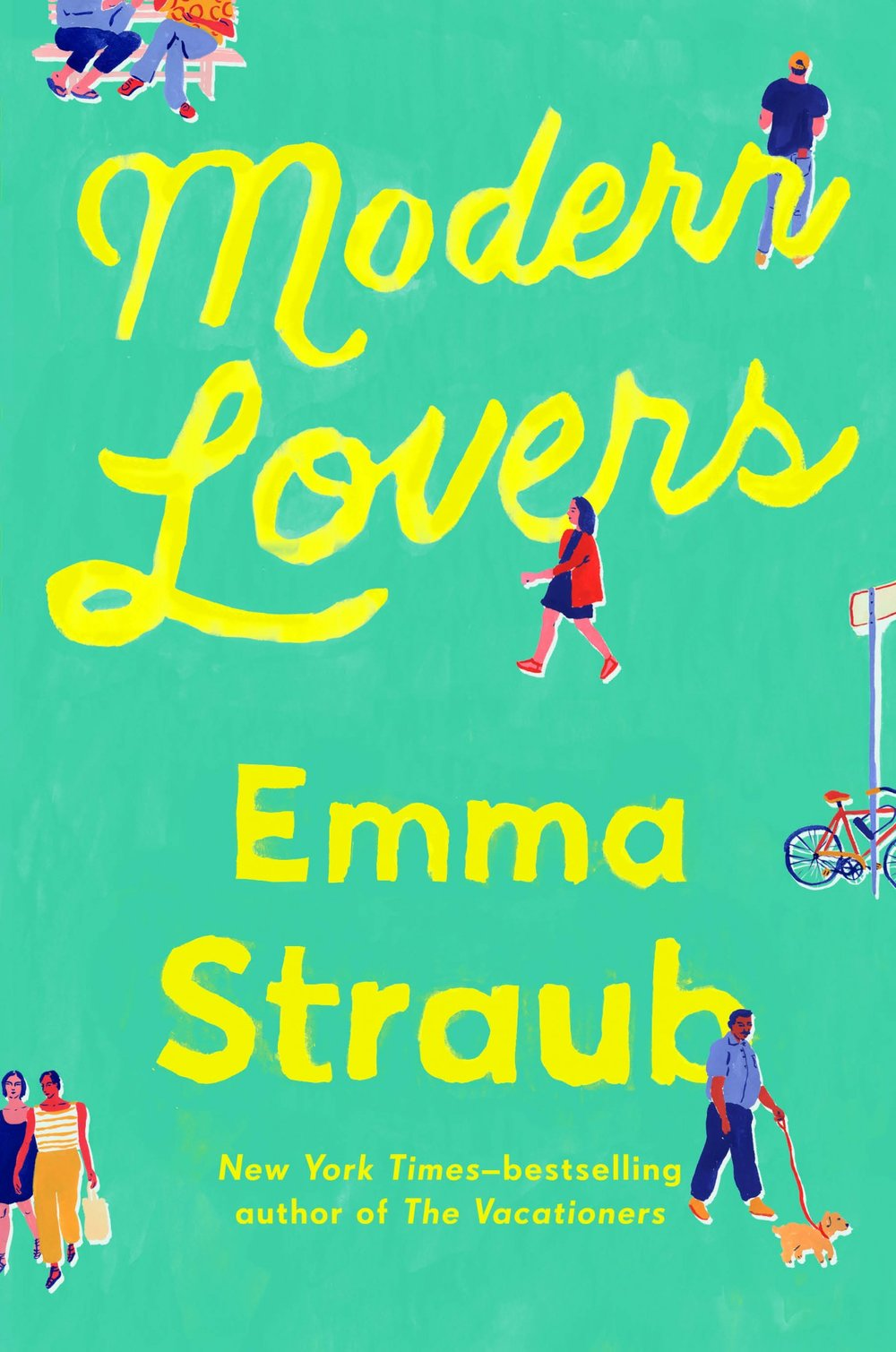 Modern Lovers   by Emma Straub   An interesting novel on changing relationships, friends after college, and growing older.