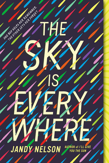 The Sky is Everywhere by Jandy Nelson ** In her second book Jandy Nelson once again eloquently describes what it is to be young and in love, to feel conflicted feelings. And once again I squeeled. While the subject of young love may seem trite, Nelson writes lyrically and encapsulates a feeling that we are all craving--the excitement, the confusion, the loss.