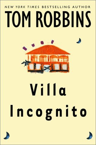 Villa Incognito by Tom Robbins  Not my favorite book of Mr. Robbins (I mean not much compares to  Even Cowgirls Get the Blues  or  Still Life with Woodpecker  or  Jitterbug Perfume.... OK I am a massive T.R fan) Still the book is his style and is absurdly written. If you are an advanced/experienced T.R. reader, it's worth a read to add to your repertoire.