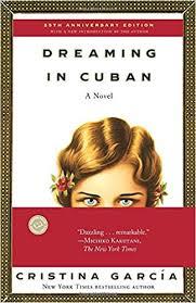 Dreaming In Cuban by Christina Garcia.