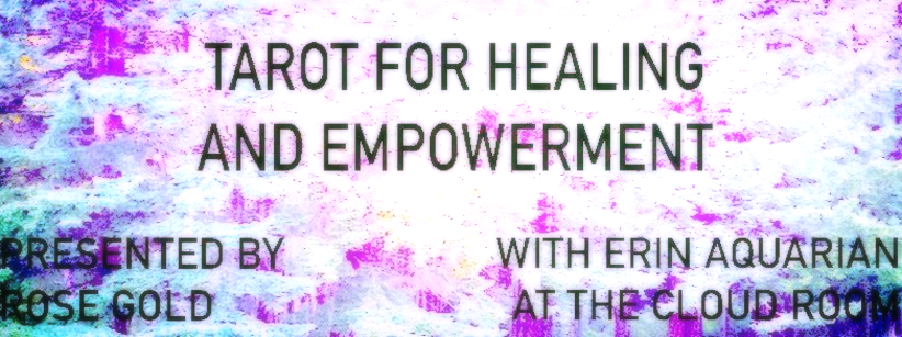 Teaching Tarot for Healing + Empowerment in Seattle 8/28!