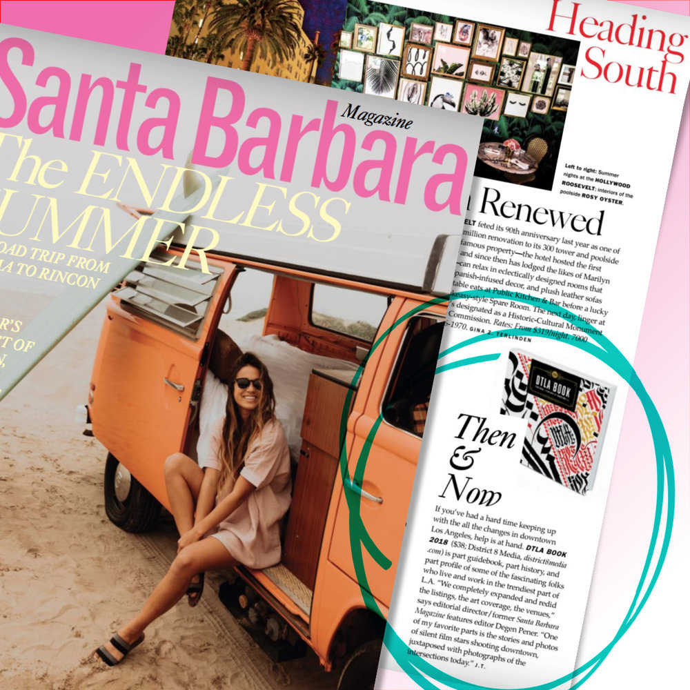 Santa Barbara Magazine    Summer 2018 Issue