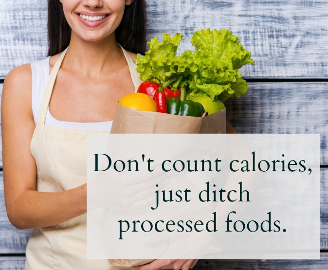 stop counting calories!