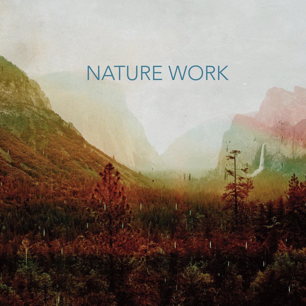 Nature Work Album Art.jpeg