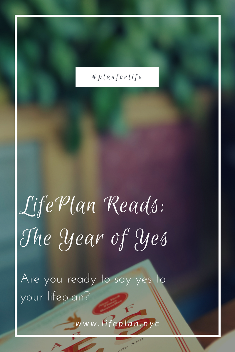 LifePlan Reads The Year of Yes by Shonda Rhimes