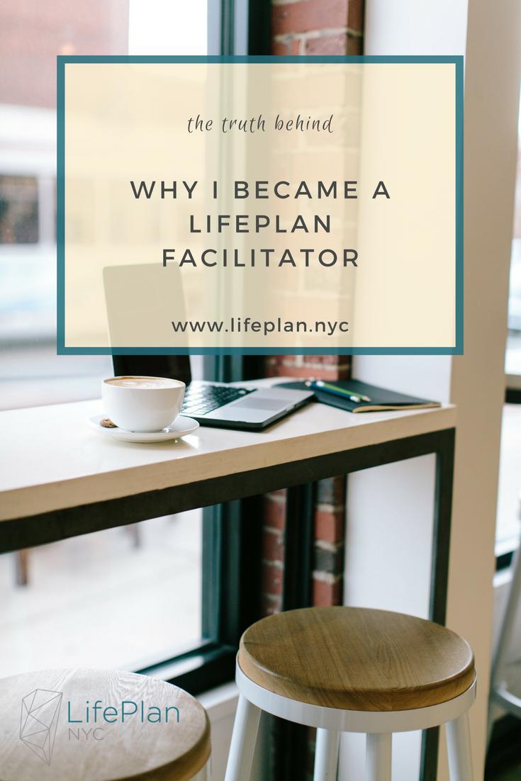 why i became a lifeplan facilitator - pin.png