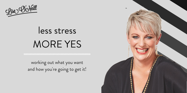 Less Stress More Yes - Wellington