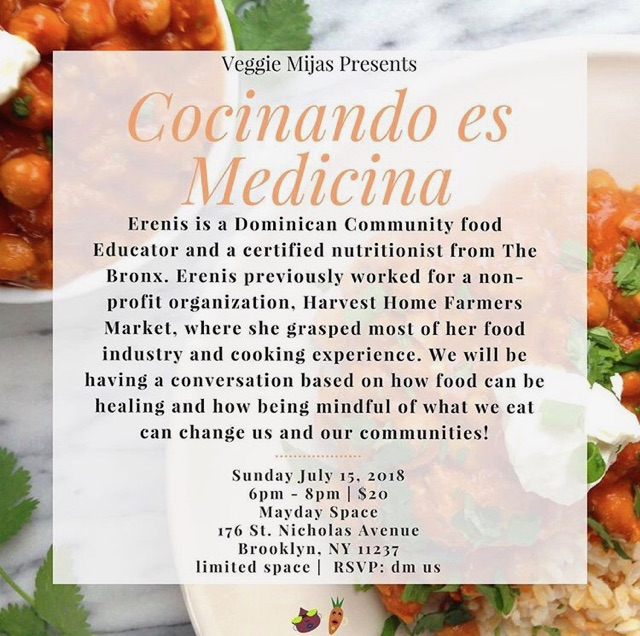 Sunday, July 15 - Erenis, a Dominican food educator from the Bronx, will be teaching how to make cooked vegan butter chickpeas and a golden ice turmeric latte.