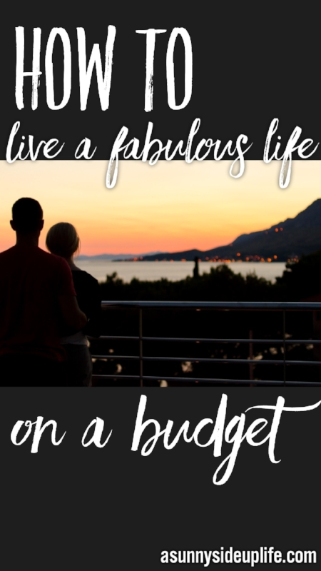 Awesome tips for living a fabulous life on a budget! Budgeting tips | Budgeting for beginners | Budgeting basics | date nights on a budget | cheap date night ideas