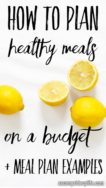 How to plan healthy meals | Meal Plan | Grocery shopping on a budget | Healthy grocery shopping tips | meal plan examples | healthy eating examples | healthy eating on a budget