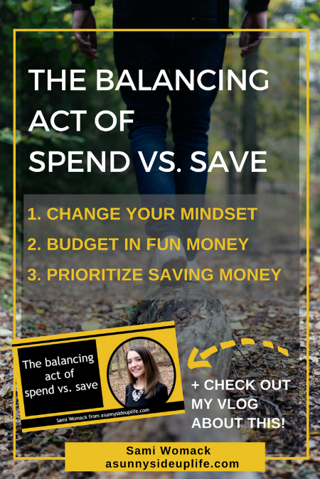 The balancing act of spend vs save // budget tips | budgeting for beginners | debt free tips | how to budget | become debt free | where to start with budgeting | overwhelmed with budget | stressed about money | stressed | bills | debt | budget | budgeting | household budget | personal budget | money management | family budget | save money | budget | dave ramsey | how to | where to start with | begin | for beginners | debt | savings | spending | money | mom life |