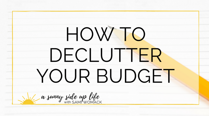 How to declutter your budget (Blog Title).png