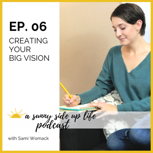 [EP. 06 ] a sunny side up life podcast thumbnail.png