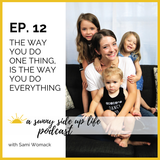 [EP. 12] a sunny side up life podcast thumbnail.png
