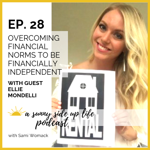 [EP. 28] a sunny side up life podcast thumbnail ellie mondelli