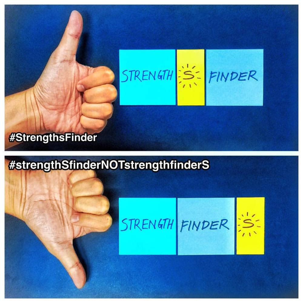 "In #Singapore, #StrengthsFinder might be said as #Strengthfinders due to our local national language - Singlish (Singapore English)    We tend to be very liberal with the placement of the letter S and sometimes move it around our words. For example timetables Vs timestable where one is about schedule and the latter about multiplication.     Also, we might mean StrengthsFinder but we actually say StrengthFinders     StrengthsFinder - tool that finds Strengths  StrengthFinders - people that look for strength     The meanings as seen above are quite different     So….. I thought it was just a Singapore thing…. I was wrong.     I realized that it wasn't a Singaporean thing, this was an INTERNATIONAL outbreak. In fact, 372 posts on instagram all had the hashtag strengthfinderS instead of strengthSfinder.    That was when I decided to make a difference.     I feel the social-StrengthsFinder-responsibility to do a ""Yes We Can"" drive    First I needed to create a visual for the campaign. I went with the reality-emoji thumbs up and thumbs down (any resemblance of hands are purely coincidental)    👍 STRENGTHsFINDER     👎 STRENGTHFINDERs    Next the easy part - come up with a totally new hashtag    #strengthSfinderNOTstrengthfinderS    3rd, come up with a slogan that hopefully hits home -    When the S is in the middle  It's best not to fiddle  But when the S is on the side  Move it 6 letters back to hide    Lastly, leave a comment on future posts that might appear on the hashtag strengthsfinders    #LetsStopItAt373    #StrengthsQuest #StrengthsSchool #StrengthsFinderSG #Asia #HumanResource #Gallup #SelfImprovement #SelfDevelopment #TrainingAndDevelopment #ProfessionalDevelopment #StrengthsFinderCoach    Jason Ho StrengthsFinder Coach • Strengths School™ Singapore"