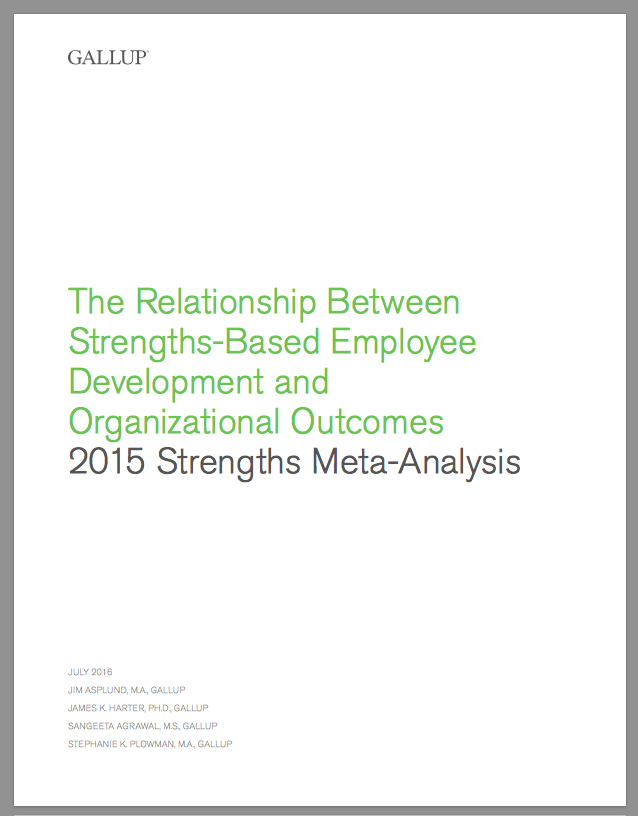 The Relationship Between Strengths-Based Employee Development and Organisational Outcomes (2015)