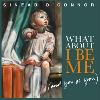 Sinéad O'Connors latest album.