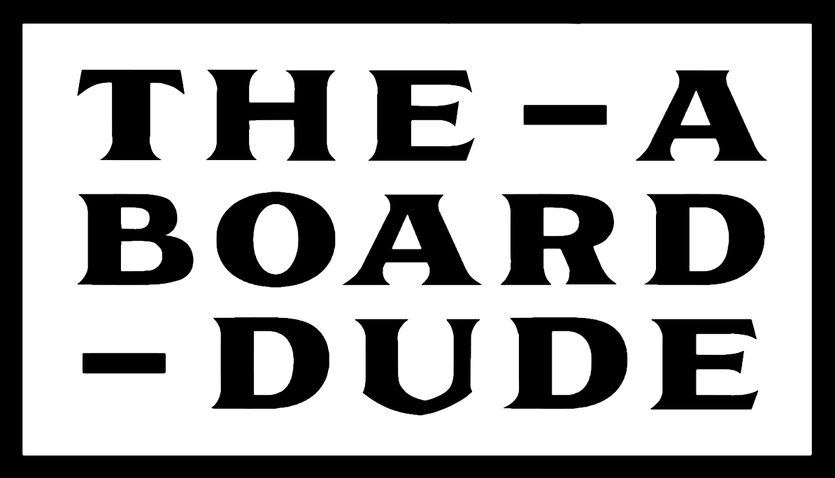 The A Board Dude