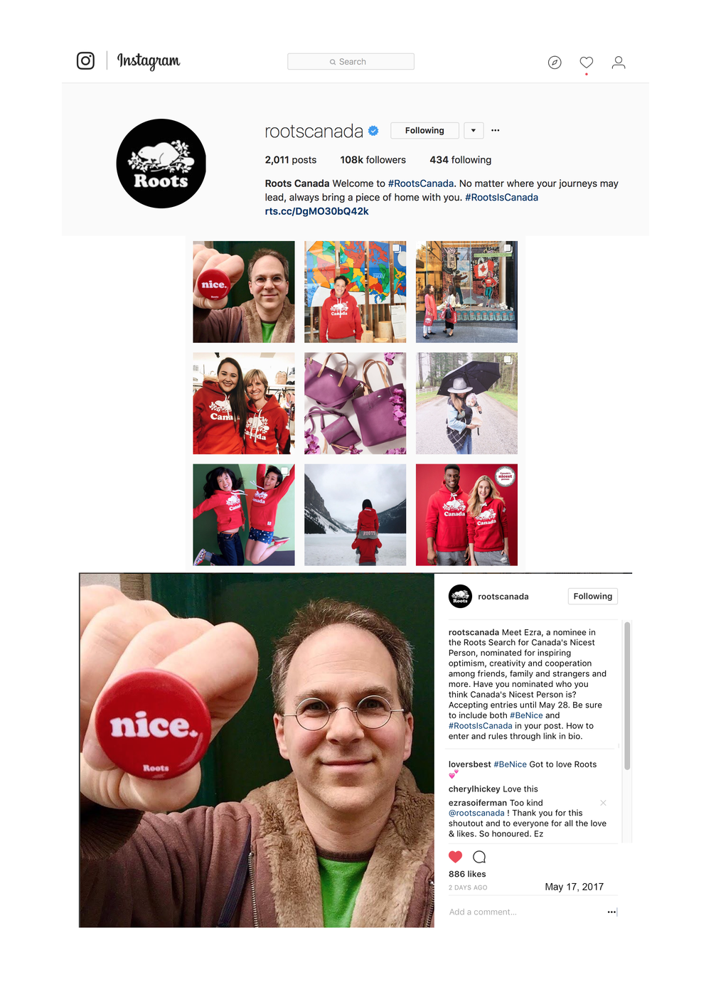 "Nominee in Roots Canada's "" Canada's Nicest Person "" - Very first of 275+ nominees to be featured on Roots' Instagram page."