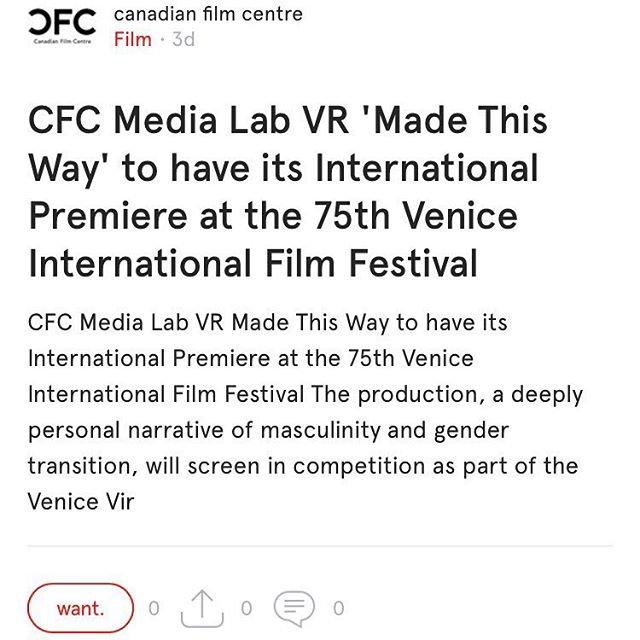 In film news: CFC Media Lab VR 'Made This Way' to have its international premiere at the 75th Venice International Film Festival. Reading on Canadian Film Centre (@cfccreates), content featured in the Film category on the @want.canada app. #wantcanada . . . . . #film #canadianfilm #canadianfilmcentre #cfc #cfcmedialab #vr #madethisway #venice #veniceinternationalfilmfestival #viff #filmfest #filmfestival #premiere #moviepremiere #filmpremiere