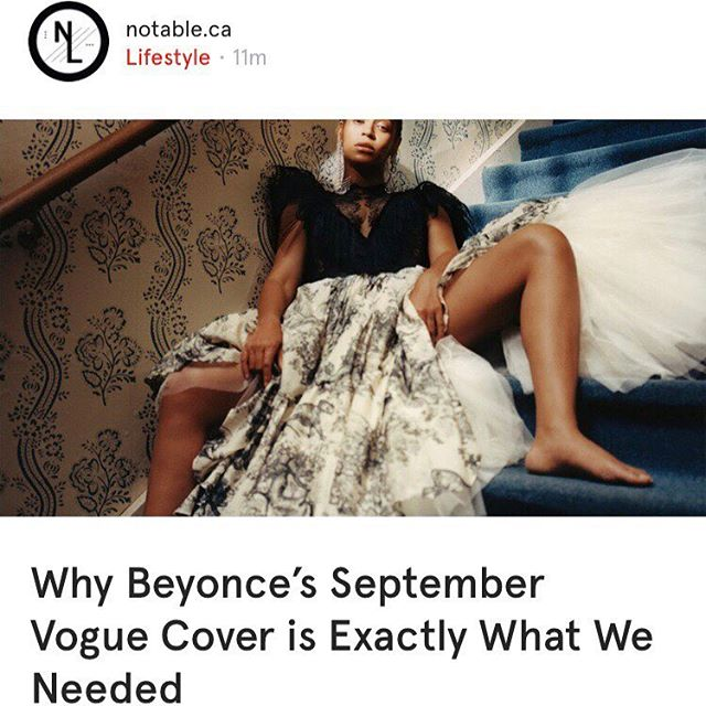 Why Beyoncé's September Vogue Cover is Exactly What We Needed. Reading on @notablelife on the @want.canada app. #wantcanada . . . . . #fashion #fashionmagazine #vogue #voguemagazine #voguecover #theseptemberissue #beyonce #queenb #queenbey #queenbeyonce #beyoncevoguecover #notable #notableca #notablelife