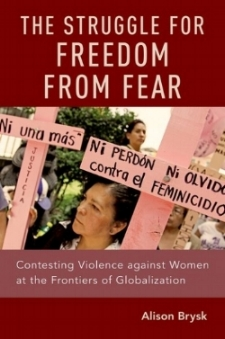 The Struggle for Freedom from Fear ,  Oxford University Press, Aug. 2018